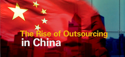 The Rise of Outsourcing in China